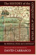 The History of the Conquest of New Spain 1st Edition 9780826342874 0826342876