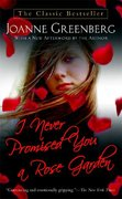 I Never Promised You a Rose Garden 1st Edition 9780312943592 0312943598