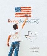 Living Democracy, Texas Edition 2nd edition 9780136027898 013602789X