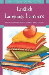 What Every Teacher Should Know About: English Language Learners 1st Edition 9780137155477 0137155476