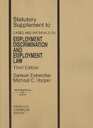 Cases and Materials on Employment Discrimination and Employment Law 3rd edition 9780314189783 0314189785