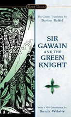 Sir Gawain and the Green Knight (Signet Classics) 1st Edition 9780451531193 0451531191
