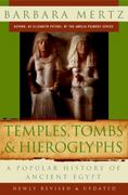 Temples, Tombs and Hieroglyphs 2nd Edition 9780061252778 0061252778
