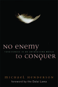 No Enemy to Conquer 1st Edition 9781602581401 1602581401