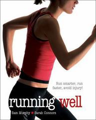 Running Well 1st edition 9780736077453 0736077456