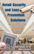Retail Security and Loss Prevention Solutions 1st edition 9781420090062 1420090062
