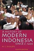 A History of Modern Indonesia Since c. 1200 4th Edition 9780804761307 0804761302