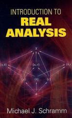 Introduction to Real Analysis 1st Edition 9780486469133 0486469131