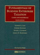 Fundamentals of Business Enterprise Taxation 4th Edition 9781599413853 159941385X