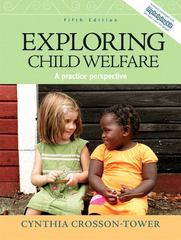 Exploring Child Welfare 5th edition 9780205672769 0205672760