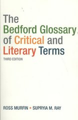 The Bedford Glossary of Critical and Literary Terms 3rd edition 9780312461881 0312461887