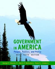 Government in America: People, Politics, and Policy, Brief Edition 10th edition 9780205662876 0205662870