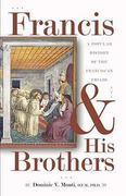 Francis and His Brothers 1st Edition 9780867168556 0867168552