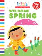 Welcome Spring 0 9780545088305 0545088305