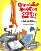 Character Animation Crash Course! 1st Edition 9781879505971 1879505975