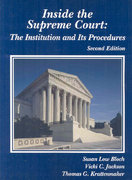 Inside the Supreme Court 2nd edition 9780314258342 0314258345