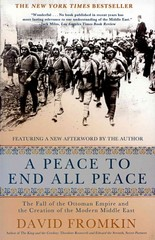 A Peace to End All Peace 20th Edition 9780805088090 0805088091