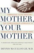 My Mother, Your Mother 1st Edition 9780061243035 0061243035