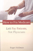 How to Fix Medicare 1st Edition 9780844742656 0844742651