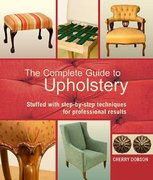 The Complete Guide to Upholstery 0 9780312383275 0312383274