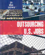 Outsourcing U.S. Jobs 0 9781435850392 1435850394