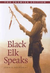 Black Elk Speaks 1st Edition 9781438425405 1438425406