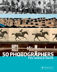 50 Photographers You Should Know 0 9783791340180 3791340182