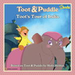 Toot and Puddle: Toot's Tour of India 0 9781426304187 1426304188