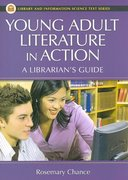 Young Adult Literature in Action 0 9781591585558 1591585554
