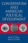 Conservatism and American Political Development 0 9780195373936 0195373936