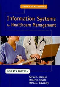 Austin and Boxerman's Information Systems for Healthcare Management 7th edition 9781567932973 1567932975