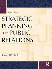 Strategic Planning for Public Relations 3rd edition 9780415994224 0415994225