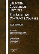 Selected Commercial Statutes for Sales and Contracts Courses 2008 2008th edition 9780314190161 0314190163