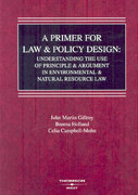 Primer for Law and Policy Design 1st edition 9780314191328 0314191321