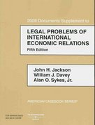 Legal Problems of International Economic Relations, 2008 Documentary Supplement 1st edition 9780314160331 0314160337