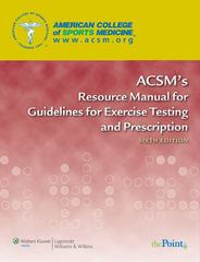 ACSM's Resource Manual for Guidelines for Exercise Testing and Prescription 6th edition 9780781769068 078176906X