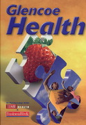 Glencoe Health 1st Edition 9780078758768 0078758769