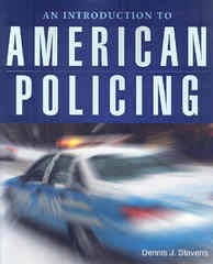 An Introduction To American Policing 1st Edition 9780763748937 0763748935
