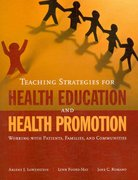 Teaching Strategies For Health Education and Health Promotion 1st Edition 9780763752279 0763752274