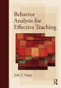 Behavior Analysis for Effective Teaching 1st edition 9780415990080 0415990084