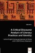 A Critical Discourse Analysis of Literacy Practices and Identity 0 9783836490597 3836490595