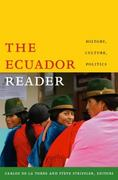 The Ecuador Reader 1st Edition 9780822343745 0822343746