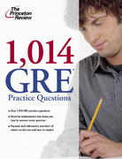 1,014 GRE Practice Questions 1st Edition 9780375429019 0375429018