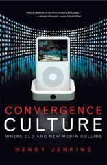 Convergence Culture 1st Edition 9780814743072 0814743072