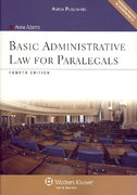 Basic Administrative Law for Paralegals, Fourth Edition 4th Edition 9780735577732 0735577730