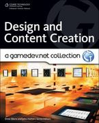 Design and Content Creation: A GameDev.net Collection 1st edition 9781598638080 1598638084