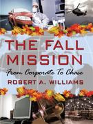The Fall Mission 0 9781434316400 1434316408