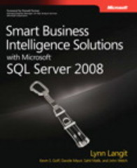 Smart Business Intelligence Solutions with Microsoft SQL Server 2008 1st edition 9780735625808 0735625808