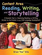 Content Area Reading, Writing, and Storytelling 1st Edition 9781591587019 1591587018