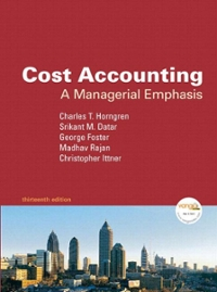 Cost Accounting and MyAcctgLab Access Code Package 13th edition 9780135046340 0135046343